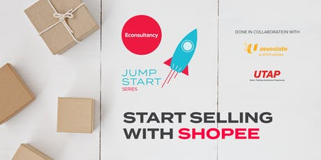 Jumpstart Series: Econsultancy's Start Selling on Shopee tickets