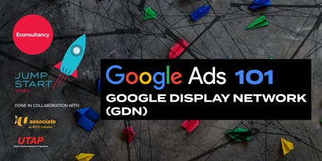 Jumpstart Series: Econsultancy's Google Ads 101 (Display Network Advertising) tickets