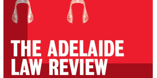 Launch of Volume 40 of the Adelaide Law Review