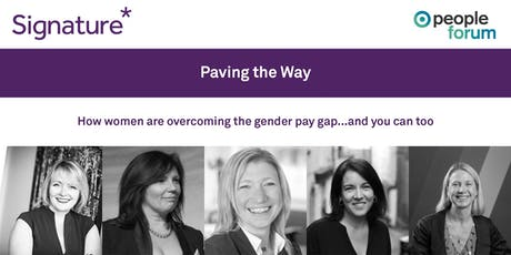 Paving the Way - How women are overcoming the gender pay gap and you can too tickets