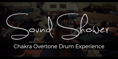 Sound Shower - Chakra Overtone Drum