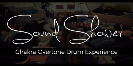 Sound Shower - Chakra Overtone Drum