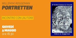 Portretten - Presentazione del libro di Willem M....