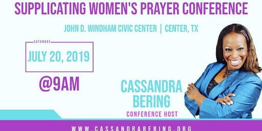 Supplicating Women's Prayer Conference~THE GATHERING