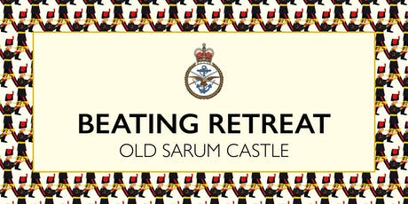 Beating Retreat at Old Sarum Castle tickets