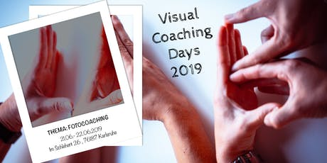 Visual Coaching Days 2019: Schwerpunkt Fotocoaching Tickets