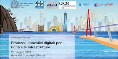 Processi innovativi digitali per i Ponti e le Infrastrutture