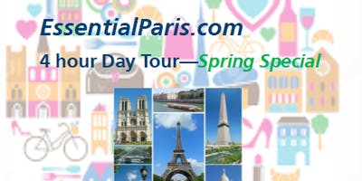 4 Hour Paris Highlights Tour - Spring Special