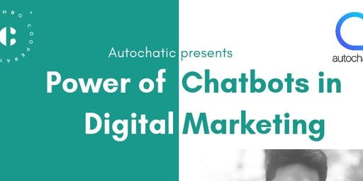 The Power of Chatbots in Digital Marketing