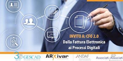 Dalla Fattura Elettronica ai Processi Digitali - CFO 2.0