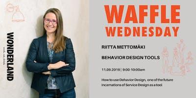 Waffle Wednesday: Behavior Design Tools