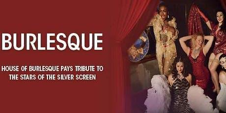 Grosvenor Casino The Rialto Presents The House of Burlesque  tickets