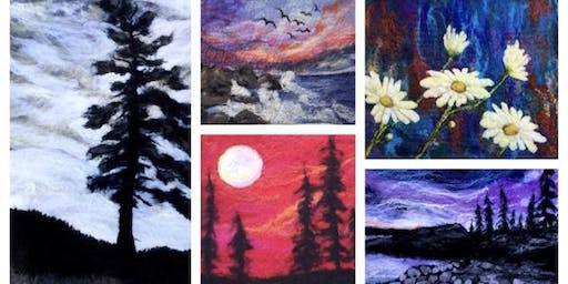 Felted Landscape Workshop, July 20,2019