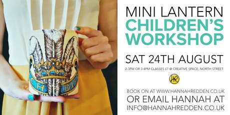 CHILDREN'S MINI LANTERN WORKSHOP tickets