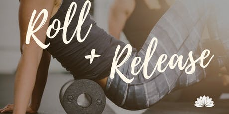 Roll & Release & Relax tickets