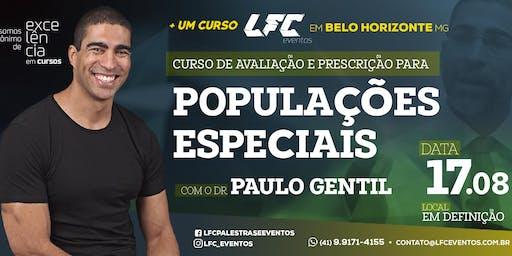 Curso de Avaliação e Prescrição Para Populações Especiais - Dr Paulo Gentil