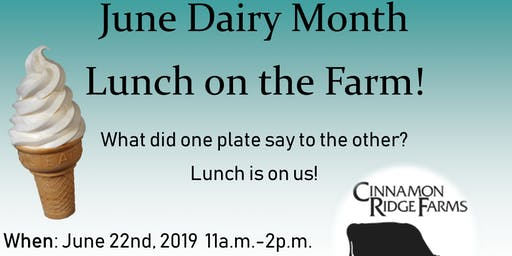 Lunch on the Farm - June Dairy Month