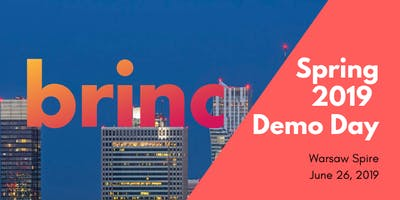 Brinc Poland Demo Day - Spring '19 Cohort