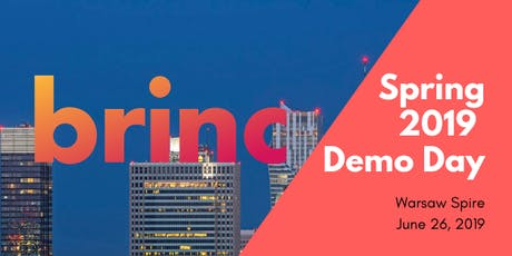 Brinc Poland Demo Day - Spring '19 Cohort tickets