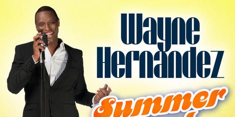 Summer Soul Party with Wayne Hernandez tickets