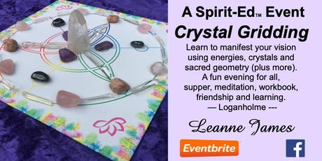 Crystal Gridding for Manifesting - A Spirit-Ed Event tickets