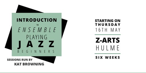 Introduction to Ensemble Playing: Jazz Beginners