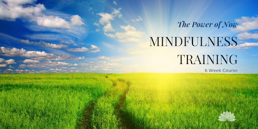 The Power of Now Mindfulness Training: 6-Week Course