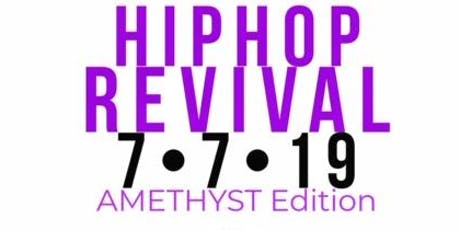 Hip Hop Revival • Amethyst Edition tickets