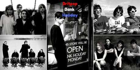 Britpop Bank Holiday Tour tickets