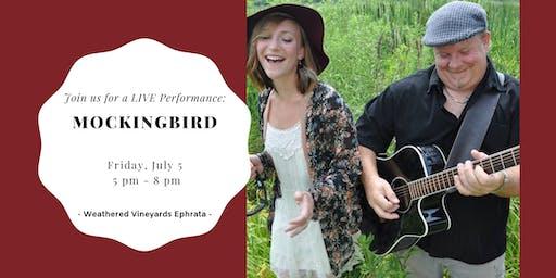 Mockingbird LIVE at Weathered Vineyards Ephrata