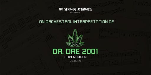 An Orchestral Rendition of Dr. Dre: 2001 - Copenhagen