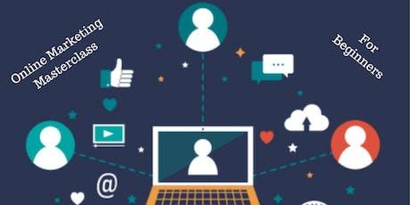 Online Marketing Masterclass - for beginners tickets