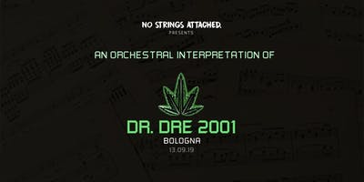 An Orchestral Rendition of Dr. Dre: 2001 - Bologna