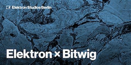 Elektron × Bitwig Tickets