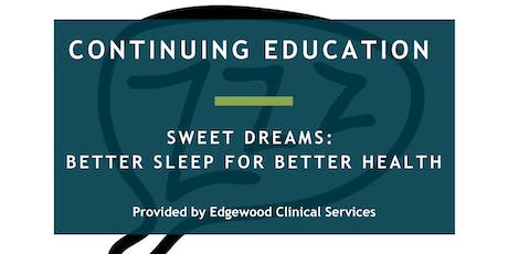 Sweet Dreams: Better Sleep for Better Health tickets