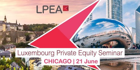 Luxembourg Private Equity Seminar in Chicago tickets