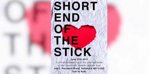 Short End of the Stick Pilot Private Screening