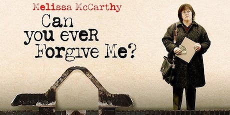 Adult Afternoon Movie: Can You Ever Forgive Me? tickets