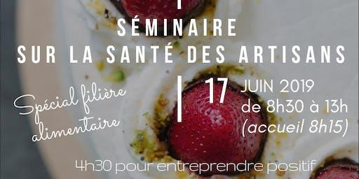 SEMINAIRE SANTE DES ARTISANS Spécial Filière alimentaire