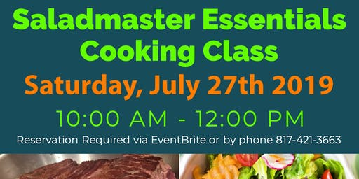 Saladmaster Owners Only: Essentials Cooking Class
