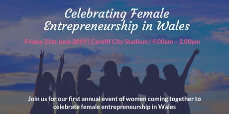 Celebrate Female Entrepreneurial Success In Wales tickets