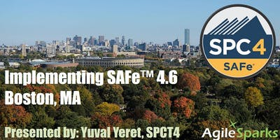 Implementing SAFe w/ SPC Certification - Boston, June 2020