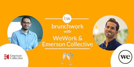 Emerson Collective & WeWork: brunchwork After Hours tickets