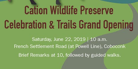 Celebration & Trails Grand Opening : Cation Wildlife Preserve tickets