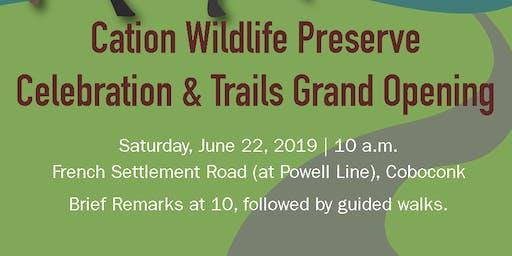 Celebration & Trails Grand Opening : Cation Wildlife Preserve