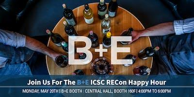 B+E ICSC RECon Happy Hour