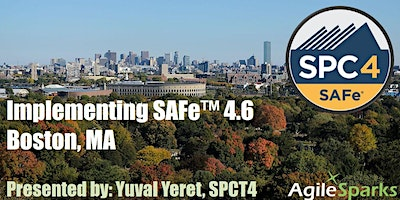 Implementing SAFe w/ SPC Certification - Boston, August 2020