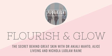 Flourish and Glow: How to Achieve Healthy Skin tickets