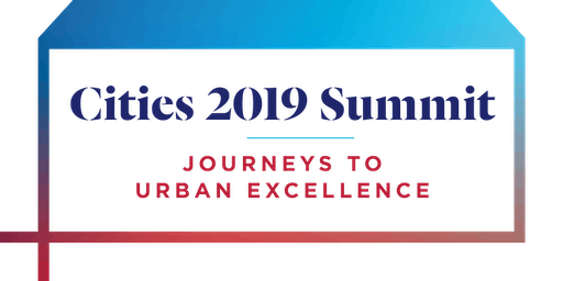 Cities Summit: Journeys to Urban Excellence