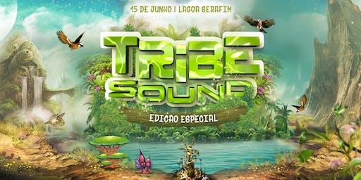 Tribe Sound - Edição Especial